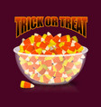 trick or treat halloween bowl and candy corn vector image vector image