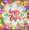handdrawn lettering happy easter on the vector image vector image