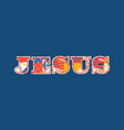 jesus concept word art vector image