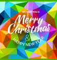 we wish you a merry christmas and happy new year vector image