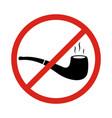 no smoking sign with tobacco pipe symbols no vector image