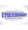 label for cyber monday vector image