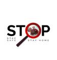 stop covid19-19 stay at home coronavirus vector image