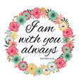 i am with you always vector image vector image