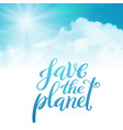 save the planet template for poster with vector image