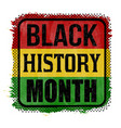 black history month sign or stamp vector image vector image