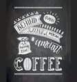 coffee lettering on the chalk board vector image vector image