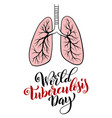 world tuberculosis day march 24 template vector image vector image