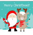 cute santa claus and reindeer cartoon lovely vector image