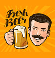 fresh beer poster alcoholic beverage pub vector image