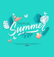 summer typography design with tropical floral vector image vector image