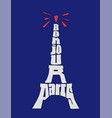 Bonjour paris phrase eiffel tower typography on