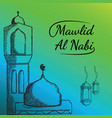 greeting mawlid al nabi hand drawn vector image