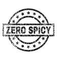 grunge textured zero spicy stamp seal vector image vector image