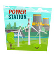power plant and windmills dam vector image