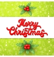 3d lettering and holly on Christmas background vector image vector image