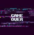 game over fantastic computer background vector image
