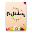 happy birthday floral lettering design birthday vector image vector image