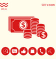money banknotes stack and stack of coins icon with vector image