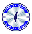 made in israel seal or stamp round hologram sign vector image