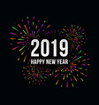 happy new 2019 year trendy with festive vector image