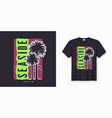 seaside stylish colorful t-shirt design poster vector image vector image