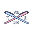 write your story slogan lettering and hand-drawn vector image