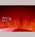 wrong decision and road to hell vector image vector image
