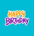 birthday text vector image vector image