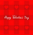 happy valentines day love card red checkered vector image