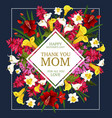 mother day thank you card with spring flower frame vector image
