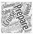 Preparing For Your Summer Vacation Word Cloud vector image vector image