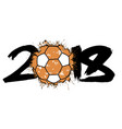 abstract number 2018 and handball ball vector image vector image