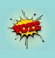 boom vote comic text speech bubble pop art vector image