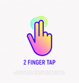 two finger tap fingers touch thin line icon vector image