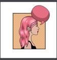 woman with pink hair and speech bubble pop art vector image vector image