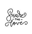 share love - linear hand written lettering vector image