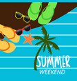 summer holidays at weekends vector image
