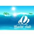 Yacht club placard Tropical ocean island vector image vector image