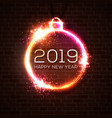 2019 happy new year greeting card in neon style vector image vector image