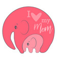 cute funny baelephant mothers day holiday vector image vector image