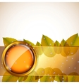 Abstract background with autumn leaves and glass vector image vector image