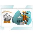 happy columbus day poster spanish sailor with vector image vector image