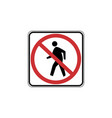 usa traffic road signs no pedestrian crossing vector image
