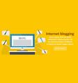 internet blogging banner horizontal concept vector image