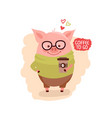 cute cartoon pig wearing glasses with cup of vector image vector image
