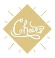 Hand written phrase Cheers Ink brush calligraphy vector image