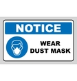 Safety sign Wear dust mask vector image vector image