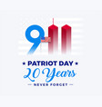 9 11 patriot day 20 years anniversary banner vector image vector image