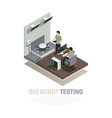 bio robot testing isometric composition vector image vector image